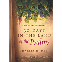 Thirty Days In The Land Of The Psalms