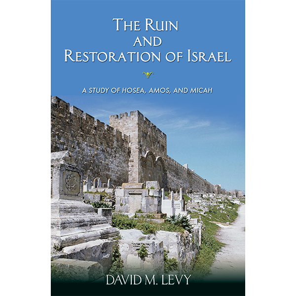The Ruin And Restoration Of Israel