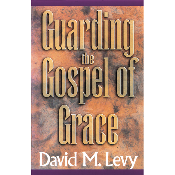 Guarding The Gospel Of Grace